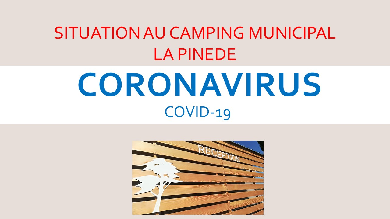 coronavirus-  REOUVERTURE LE 15 JUIN 2020